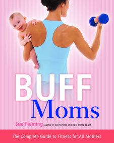 Buff Moms