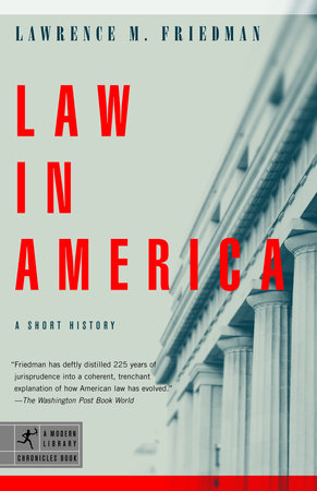 Law in America by Lawrence M. Friedman