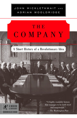 The Company by John Micklethwait and Adrian Wooldridge