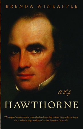 Hawthorne by Brenda Wineapple