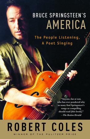 Bruce Springsteen's America by Robert Coles