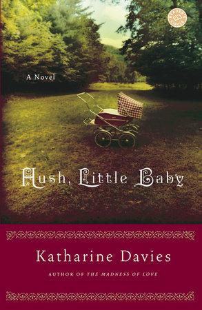 Hush, Little Baby by Katharine Davies