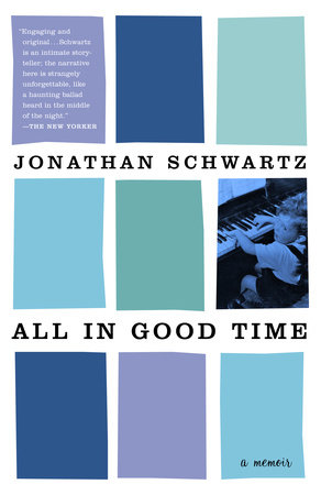 All in Good Time by Jonathan Schwartz