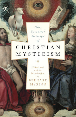 the essential writings of christian mysticism modern library cl
