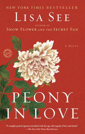 Peony in Love by Lisa See