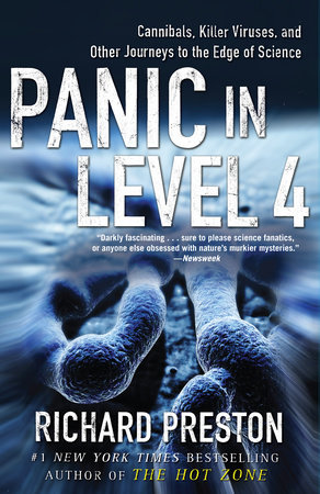 Panic in Level 4 by Richard Preston