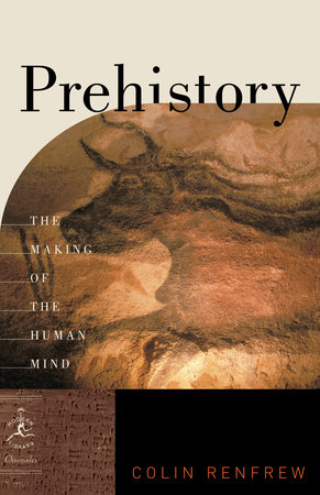 Prehistory by colin renfrew penguinrandomhouse prehistory by colin renfrew fandeluxe Images