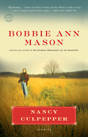Nancy Culpepper by Bobbie Ann Mason