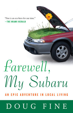 Farewell, My Subaru by Doug Fine