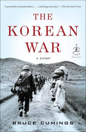The Korean War by Bruce Cumings