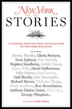 New York Stories by Editors of New York Magazine
