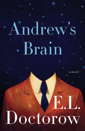 Andrew's Brain by E.L. Doctorow