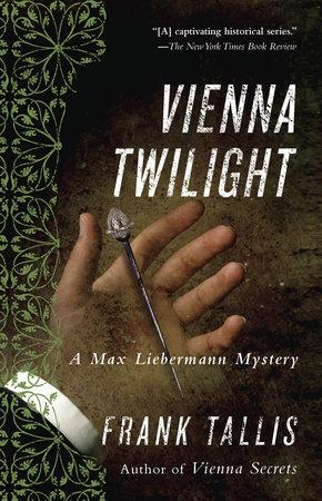 Vienna Twilight by Frank Tallis