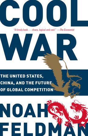 Cool War by Noah Feldman