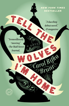 Tell the Wolves I'm Home Book Cover Picture
