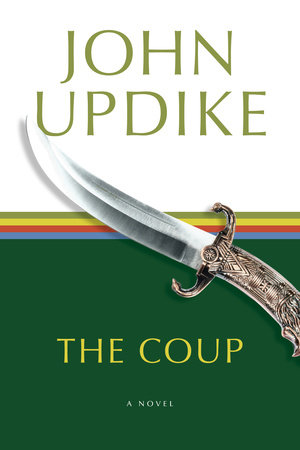 The Coup by John Updike