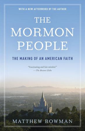 The Mormon People by Matthew Bowman