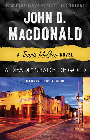 DEADLY SHADE OF GOLD by John D. MacDonald