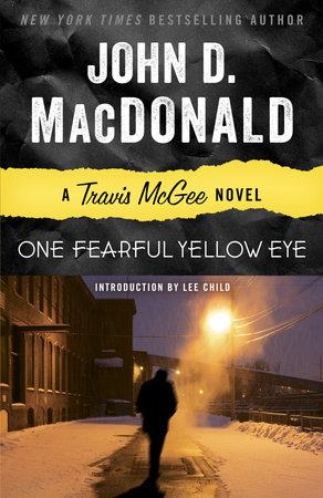 ONE FEARFUL YELLOW EYE by John D. MacDonald