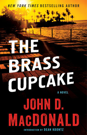 THE BRASS CUPCAKE by John D. MacDonald