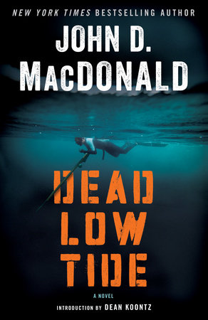 Dead Low Tide by John D. MacDonald