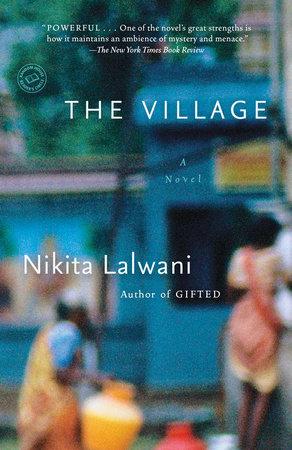 The Village by Nikita Lalwani