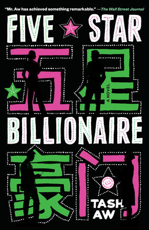 Five Star Billionaire by Tash Aw