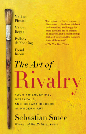The Art of Rivalry by Sebastian Smee