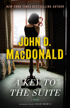 A Key to the Suite by John D. MacDonald