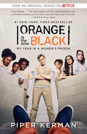 Orange Is the New Black (Movie Tie-in Edition)