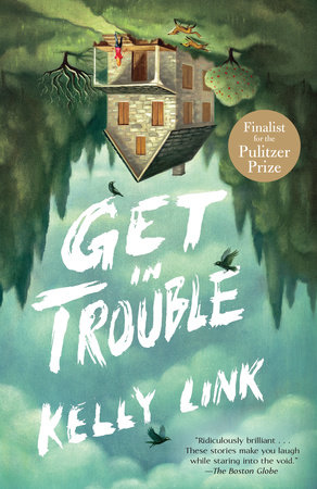 The cover of the book Get in Trouble