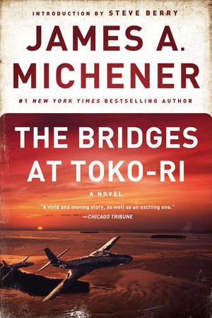 The Bridges at Toko-Ri by James A. Michener