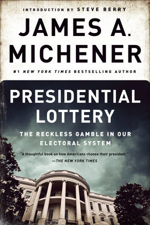 Presidential Lottery by James A. Michener