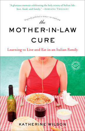 The Mother-in-Law Cure (Originally published as Only in Naples)