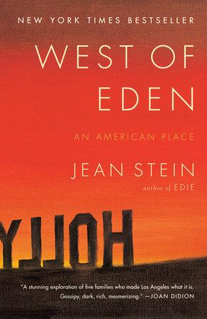 West of Eden by Jean Stein