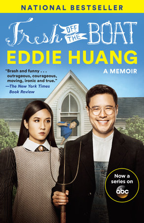 Fresh Off the Boat (TV Tie-in Edition) by Eddie Huang
