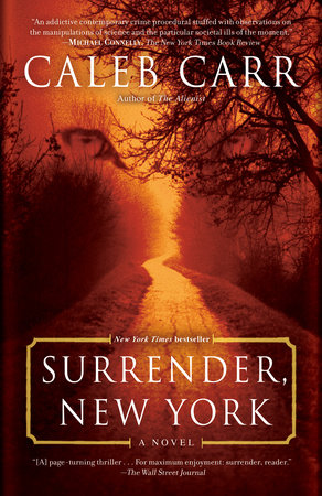 Surrender, New York by Caleb Carr