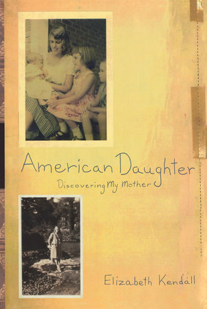 American Daughter by Elizabeth Kendall