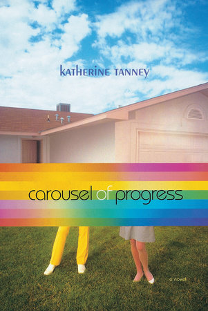 Carousel of Progress by Katherine Tanney