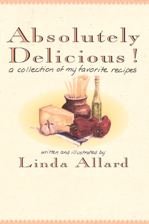 Absolutely Delicious! by Linda Allard