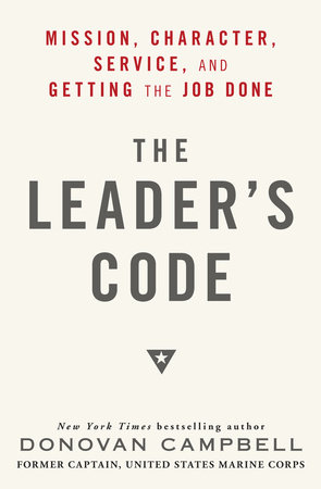 The Leader's Code by Donovan Campbell
