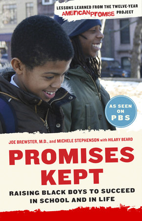 Promises Kept by Dr. Joe Brewster, Michele Stephenson and Hilary Beard