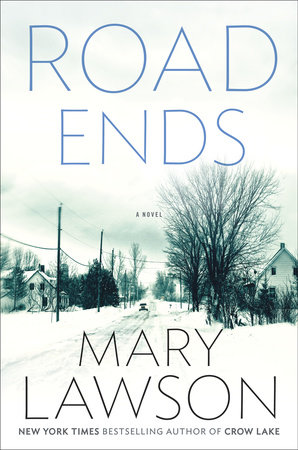 Road Ends by Mary Lawson