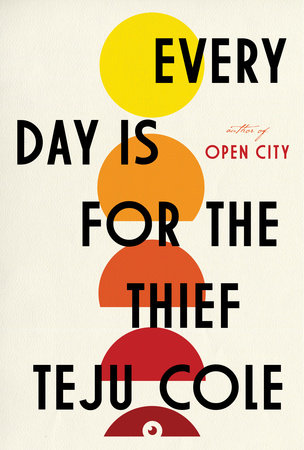 Every Day Is for the Thief Book Cover Picture