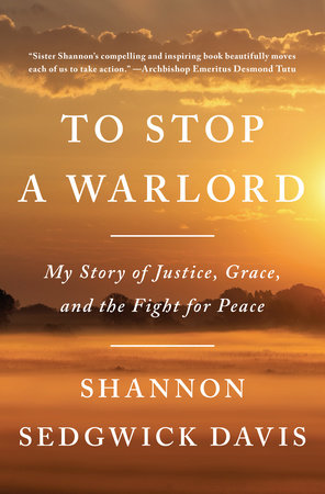 To Stop a Warlord by Shannon Sedgwick Davis