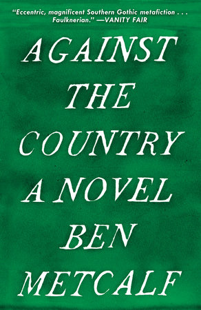 Against the Country by Ben Metcalf