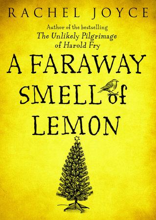 A Faraway Smell of Lemon (Short Story) by Rachel Joyce