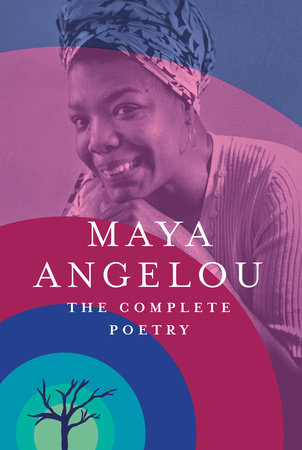 The Complete Poetry by Maya Angelou