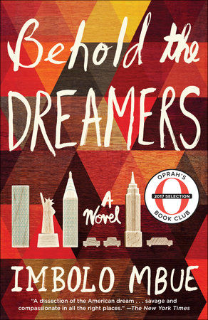 Behold the Dreamers (Oprah's Book Club) by Imbolo Mbue