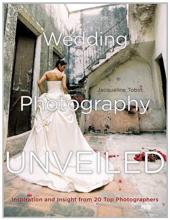 Wedding Photography Unveiled by Jacqueline Tobin